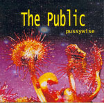The Public - Pussywise